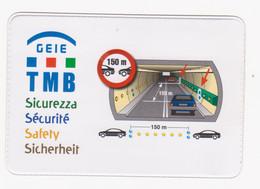 Bustina Pvc Protezione Biglietto Traforo Monte Bianco Tunnel Du Mont Blanc (6,5x9,5) - Unclassified
