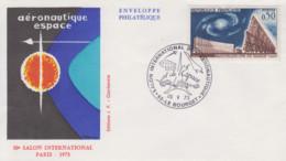 Enveloppe   FDC  FRANCE   30éme  SALON  De  L' AERONAUTIQUE  ET  DE  L' ESPACE     LE  BOURGET    1973 - Flugzeuge