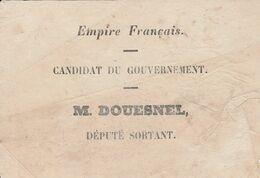 Bayeux -1854 - Bulletin De Vote Du Député DOUESNEL +brochure De Propagande Sur Napoleon III - Historical Documents