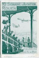 SEMAINE D' AVIATION - ROUEN - JUIN 1910 -  CLASSE Au CONCOURS D' AFFICHES - BROUARD Et THIERY - - Reuniones