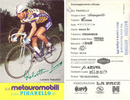 CARTE CYCLISME LUCIANO RABOTINI SIGNEE TEAM METAUROMOBILI 1984 - Ciclismo