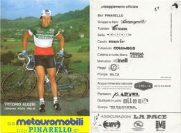 CARTE CYCLISME VITTORIO ALGERI SIGNEE TEAM METAUROMOBILI 1984 ( COUPE, FORMAT 10 X 14,8 VOIR PARTIE ARRIERE ) - Cycling