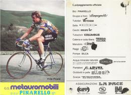 CARTE CYCLISME FRITZ PIRARD SIGNEE TEAM METAUROMOBILI 1984 ( COUPE, FORMAT 10 X 14,8 VOIR PARTIE ARRIERE ) - Radsport