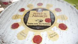 ETIQUETTE DE FROMAGE  NEUVE   NON PLIEEE  30 CM PRINCE DE NAVARRE  ASSON - Formaggio