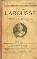 Nouveau Dictionnaire. - Larousse Pierre - 1224 - Dictionaries