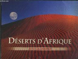 Calendrier 2010 .Désert Africain - Collectif - 2010 - Agende & Calendari
