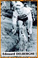 CYCLISME: CYCLISTE : LES 29 NORDISTES DU TOUR DE FRANCE 1947/2007 PHOTO KODAK:EDOUARD DELBERGHE - Cycling