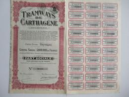 Tramways De Carthagene - Bruxelles - Capital 5 000 000 - Part Sociale - Trasporti