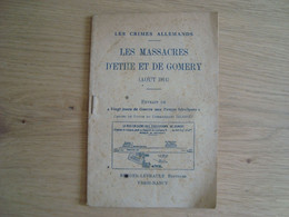 LIVRET LES MASSACRES D'ETHE ET DE GOMERY AOUT 1914 - 1914-18