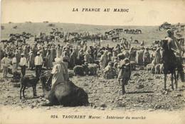 LA FRANCE AU MAROX  TAOURIRT (Maroc) Interieur Du Marché RV Cachet Militaire - Altri