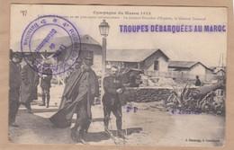 Campagne Du Maroc 1913 Le Général Lyautey Franchet D'Espérey Et Gouraud Cachet 4e Régiment De Zouaves - Otras Guerras