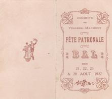 PROGRAMME BAL DE LA FÊTE PATRONALE COMMUNE DE VILLERS MARMERY (51) AOUT 1927 - Programmi