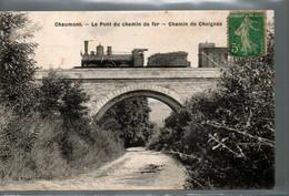 CPA CHAUMONT (52) - Le Pont Du Chemin De Fer - Chemin De Choignes - Avec Train - Postée En 1907 - Kunstbauten