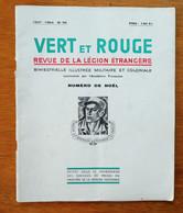Vert Et Rouge Revue De La Légion Etrangère Numéro De Noel 1954 - Autres