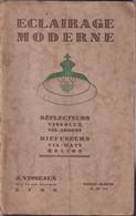 Catalogue Fabricant D' éclairage Visseaux Lyon Quai Pierre Scize + Tarif 1930 - 1900 – 1949