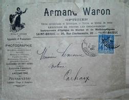 G 7 Lettre/document/facture     1900....  Entete Opticien à St Brieuc - Brieven En Documenten