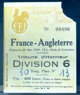 Ticket Entrée Football France Angleterre 22 Mai 1949 Stade Colombes Tribune D' Honneur  -- Avril21-20bis - Tickets - Vouchers