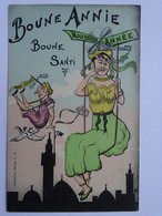 CPA Illustrateur Chagny (non Signée) Humour Arabe - Algérie - Boune Annie Boune Santi - Chagny