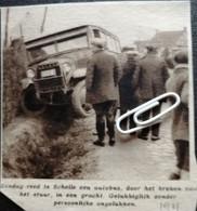 SCHELLE..1931.. AUTOBUS  IN DE GRACHT NA HET BREKEN VAN HET STUUR - Unclassified