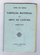 M1 A) Portugal João De Deus CARTILHA MATERNAL OU ARTE DE LEITURA 1ª Parte Ed. Livraria Bertrand - School