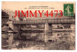 CPA - VILLERS-le-LAC - Le Pont Sur Le Doubs ( Canton De Morteau - Arr. De Pontarlier 25 Doubs ) N°186 - Pontarlier