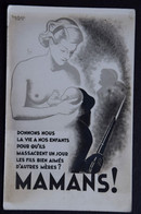 Carte Photo : Affiche Contre La Guerre - Mamans Donnons-nous La Vie à Nos Enfants... - Mère Allaitant Son Bébé (n°21192) - Gavarnie