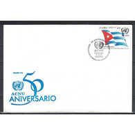 🚩 Cuba 1997 FDC The 50th Anniversary Of The Cuban United Nations Association  - Flags, UN - FDC