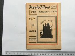 21 AC - Hebdomadaire Collection Presto Film Casa Majour Julienne Moulinasse. Bodart N°189 - Unclassified