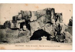 CPA CHAUMONT (52) Neuve - Grotte De Lourdes - Etat Des Travaux Au 15 Août 1922 - Dos Vert - Chaumont