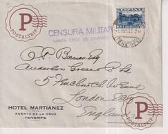 CENSURA MILITAR  SANTA CRUZ DE TENERIFE   A LONDON LONDRES HOTEL MARTIANEZ 1937 Guerra Civil Española ESPAÑA - 1931-50 Briefe U. Dokumente