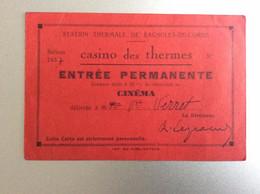 Casino Des Thermes - Bagnoles De L'Orne - 1937 - Entrée Permanente - Toegangskaarten