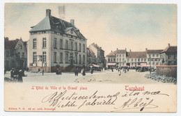 Turnhout: L'Hotel De Ville Et La Grand' Place *** - Turnhout