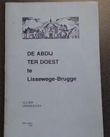 De Abdij Ter Doest Te Lissewege-Brugge Door Lucien Dendooven, Elfde Uitgave 1987, 32 Blz. - Other