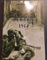 Leuven 1914, Oorlog In Beeld 3, 2008,Erpe, 80 Blz. - Other