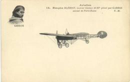 Aviation Monoplan BLERIOT  ,moteur Gnome 50HP Piloté Par GARROS  Second De Paris Rome RV - ....-1914: Precursori