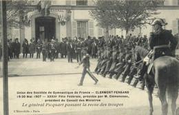 Union Des Sociétés De Gymnastique De  France CLERMONT FERRAND   19 20 Mai 1907 Fete Federale Presidée Par M Clemenceau - Clermont Ferrand
