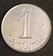 FRANCE - 1 CENTIME 1987 - Epi - Gad 91 - KM 928 - A. 1 Centime