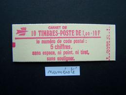 1972-C2 CONF. 7 CARNET NUMEROTE FERME 10 TIMBRES SABINE DE GANDON 1,00 ROUGE CODE POSTAL (BOITE C) - Standaardgebruik