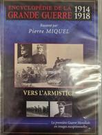 Encyclopedie De La Grande Guerre Vers L'armistice +++NEUF+++ LIVRAISON GRATUITE+++ - Documentari