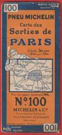 CARTE ROUTIERE MICHELIN N°100 CARTE DES SORTIES DE PARIS 1/50 000 BIBENDUM - Roadmaps