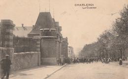 145.CHARLEROI. LA CASERNE - Charleroi