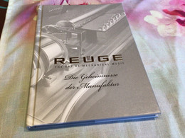 Schweiz Switzerland Reuge Die Geheimnisse Der Manufaktur The Art Of Mechanical Music - Old Books