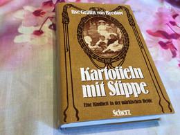 Schweiz Kartoffeln Mit Stippe Eine Märkische Kindheit - Old Books