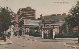 220.CHARLEROI. LE THEATRE - Charleroi
