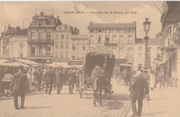 246.CHARLEROI. MARCHE DE LA PLACE DU SUD - Charleroi
