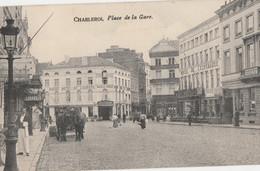 262.CHARLEROI. PLACE DE LA GARE - Charleroi