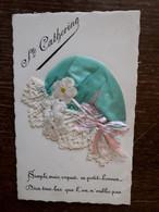L37/457 BONNET SAINTE CATHERINE - Saint-Catherine's Day