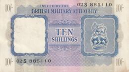 Btritish Milittary Authority  10 Ten Shilligs Juste Deux Trous Et Quelques Salissures... - British Military Authority