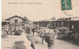 30/ Beaucaire - La Gare - Expédition Des Raisins - Tres Beau Plan écrite - Beaucaire