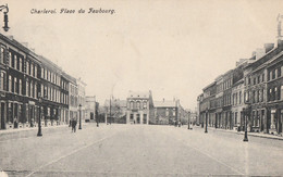 273.CHARLEROI. PLACE DU FAUBOURG - Charleroi